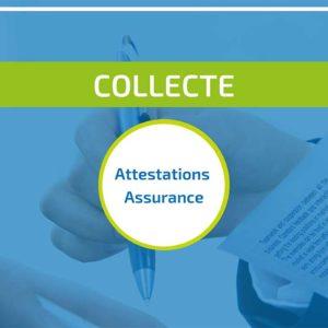 CAMPAGNE DE COLLECTE DES ATTESTATIONS D'ASSURANCE
